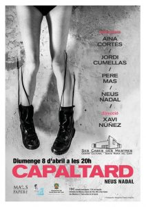 [Teatre]CAPALTARD, de MalPapers Teatre @ Ses Cases des Mestres