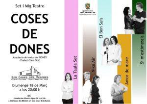 [Teatre] Coses de dones, de Set i mig teatre @ Ses Cases des Mestres