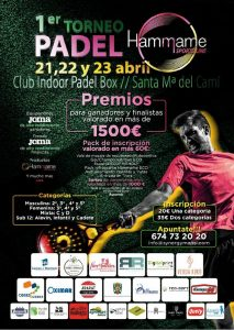 Primer torneig de pàdel Hammame Sportsline @ Club Indoor Padel Box | Santa Maria del Camí | Illes Balears | Espanya